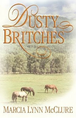 Dusty Britches by Marcia Lynn McClure
