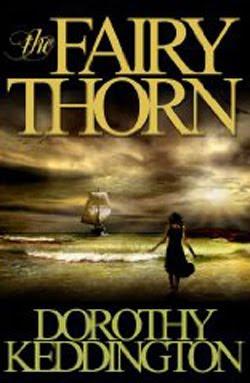 The Fairy Thorn by Dorothy Keddington