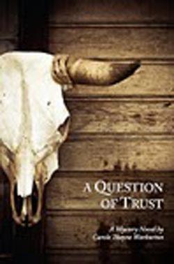 A Question of Trust by Carole Thayne Warburton