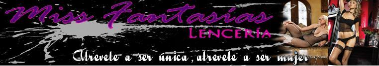 Miss Fantasías Lencería y SexShop en Hermosillo