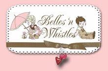 Past- Designer Team of: Belles 'n Whistles