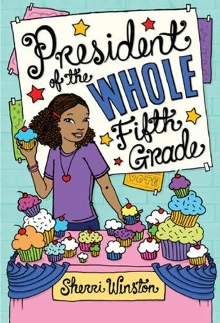 Reading Tween: President of the Whole Fifth Grade by ...