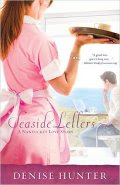Seaside Letters: A Nantucket Love Story by Denise Hunter