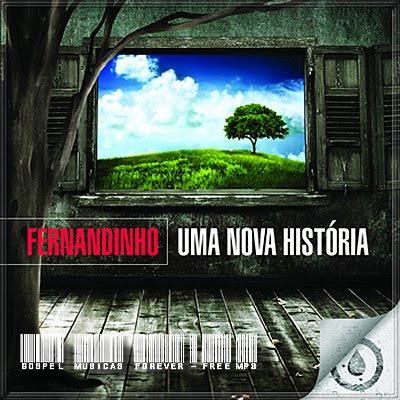 Download Baixar Show Fernandinho: Uma Nova Historia