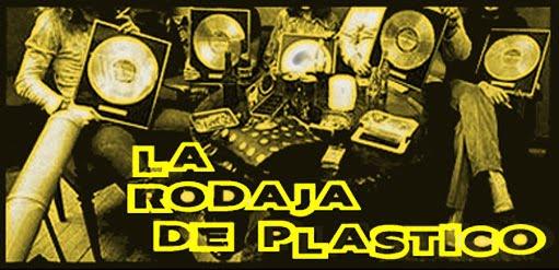 La Rodaja de Plastico