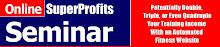 Online Super Profits