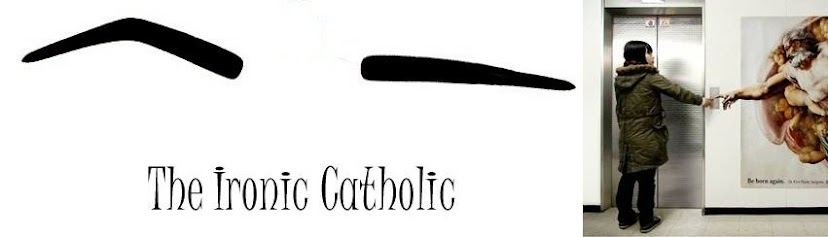 The Ironic Catholic