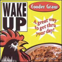 Cooder Graw: Wake Up (2004)