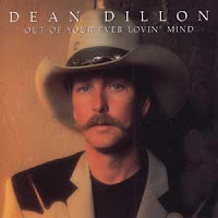 Dean Dillon: Out of Your Ever Lovin\' Mind (1994)