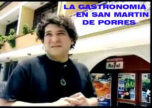 GASTRONOMIA EN SAN MARTIN DE PORRES