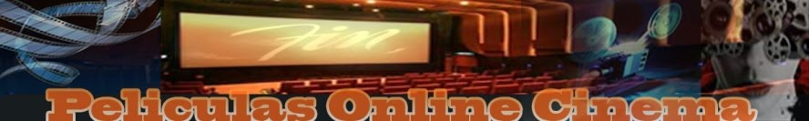 PELCULAS ONLINE CINEMA MOVIES