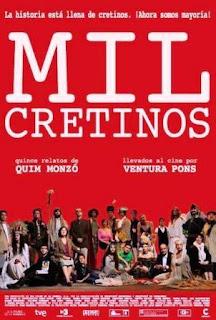Mil Cretinos (2011).