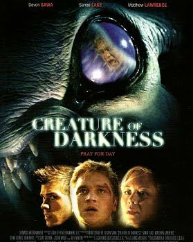 CREATURE OF DARKNESS (2009)