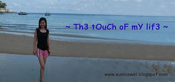 Eunice Koh's Blog ~ Th3 tOuCh oF mY lif3 ~