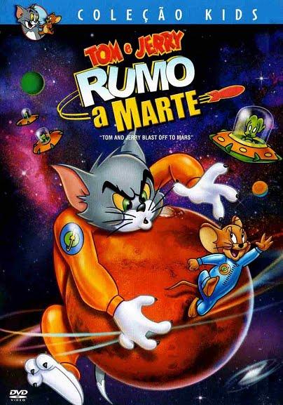 Baixar Filmes Download   Tom & Jerry Rumo a Marte (Dublado) Grátis