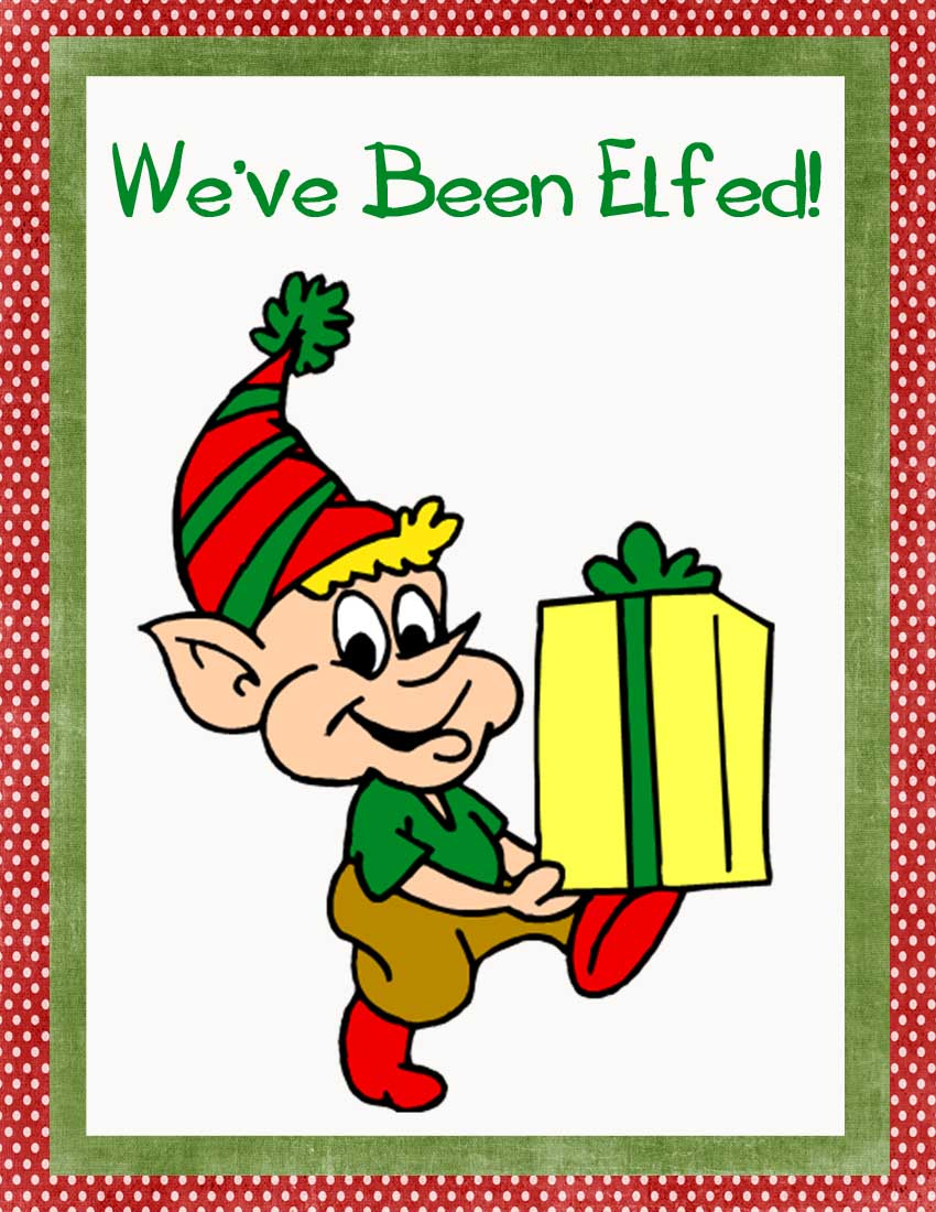 graphic regarding You've Been Elfed Free Printable identified as 2 Insane Cupcakes: Elf Your Neighbor---No cost Printables