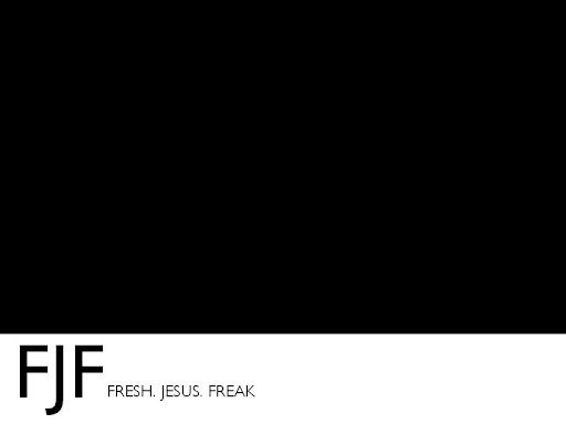 fresh.JESUS.freak