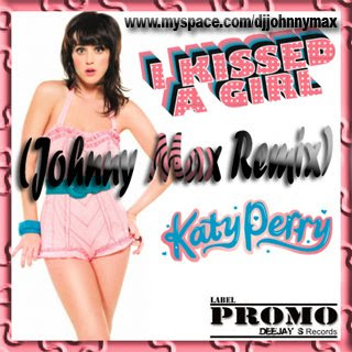 Katy Perrykissedgirl Video on Max Productions  Katy Perry   I Kissed A Girl  Johnny Max Remix
