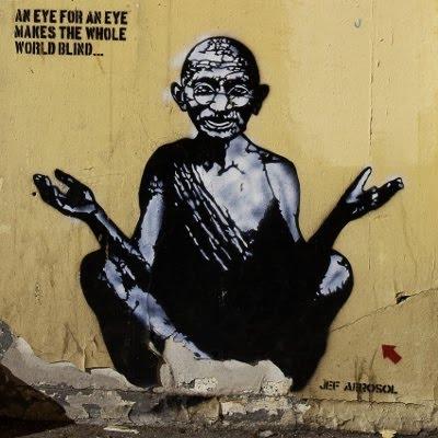 An eye for an eye makes the whole world blind - Mahatma Gandhi by Jef Aérosol