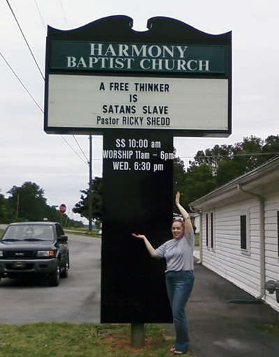 Harmony Baptist Church - A free thinker is Satans slave