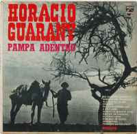 Horacio Guarany - Pampa adentro