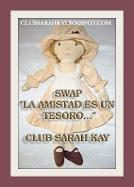 SEGUNDO SWAP SARAH KAY