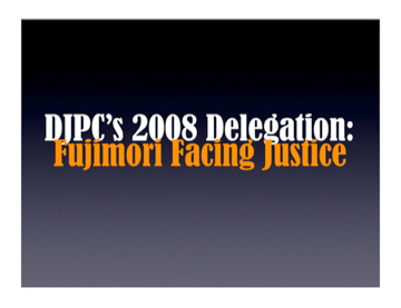 DJPC's 2008 Delegation Blog