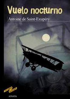 VUELO NOCTURNO - Antoine de Saint Exuperry