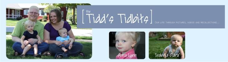 The Tidd's Tidbits