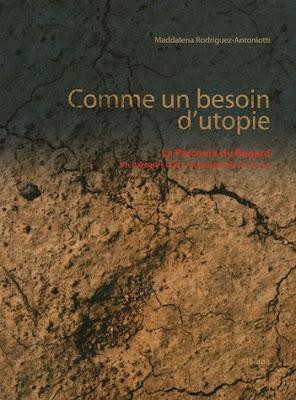 'Comme un besoin d'utopie : Le Parcours du Regard' par Maddalena Rodriguez-Antoniotti