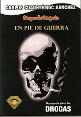 PIE DE GUERRA ( LAS DROGAS)