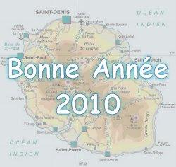 Carte de La Réunion surmontée de l'inscription Bonne Année 2010
