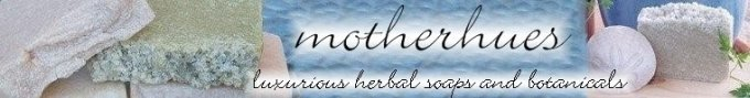 Motherhues...An Artisan Soap Company