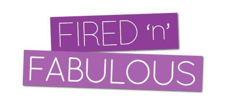 firednfabulous
