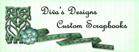 Diva's Designs Custom Scrapbooks