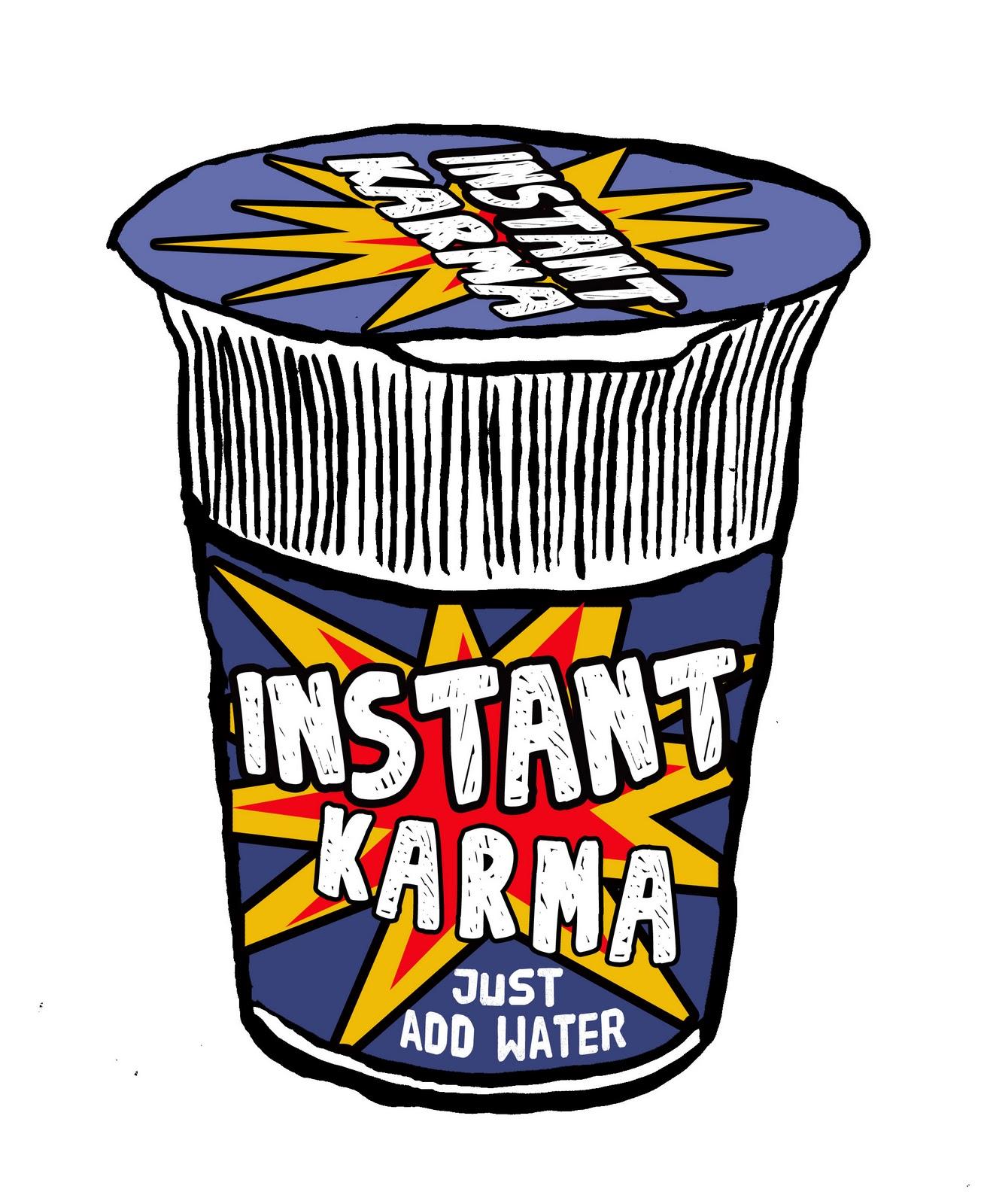 instant karma machine