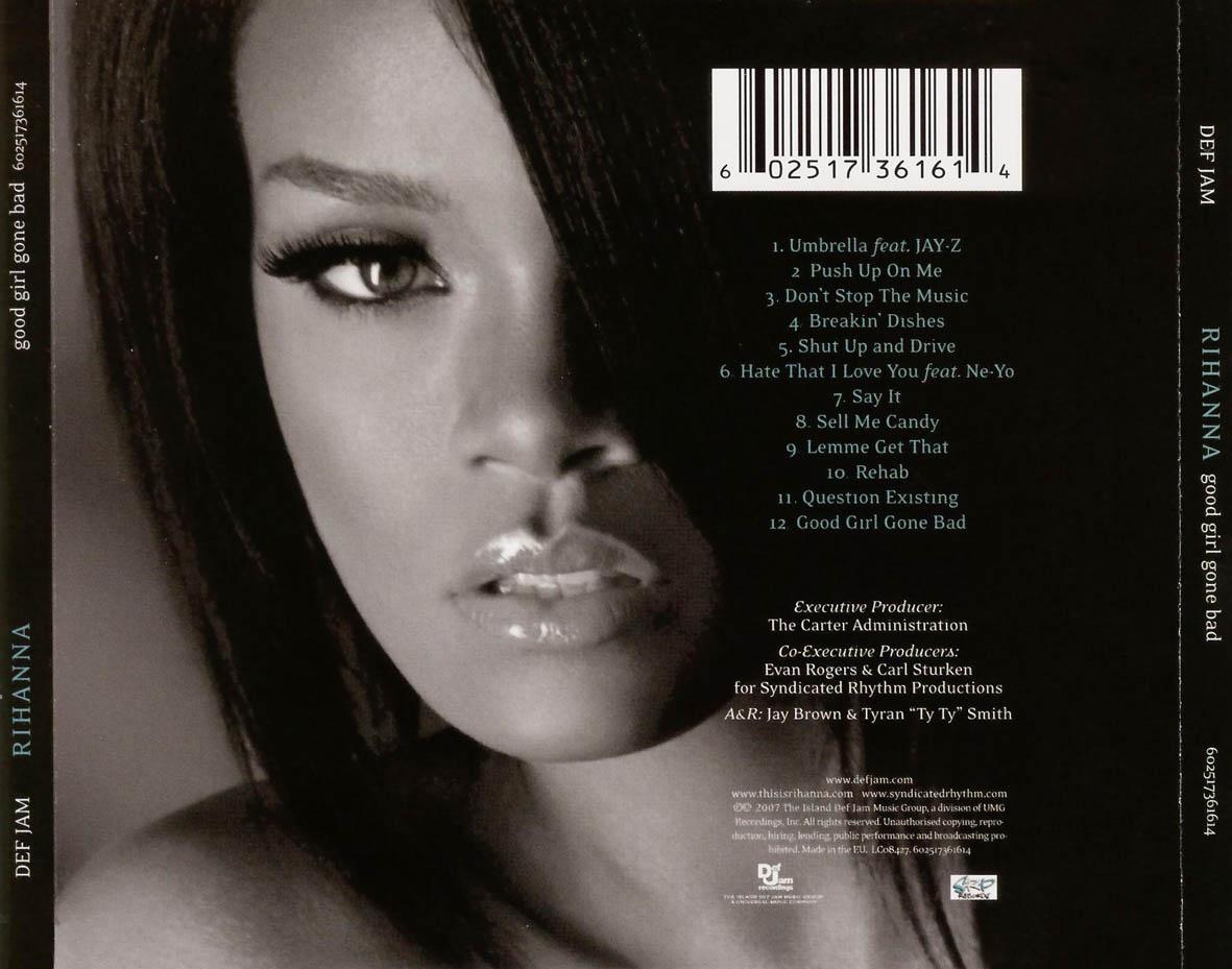 http://2.bp.blogspot.com/_DkSA1UJC4TA/TI0lA2HXcGI/AAAAAAAAAHQ/TTtfDwQVLAY/s1600/Rihanna-Good_Girl_Gone_Bad-Trasera.jpg