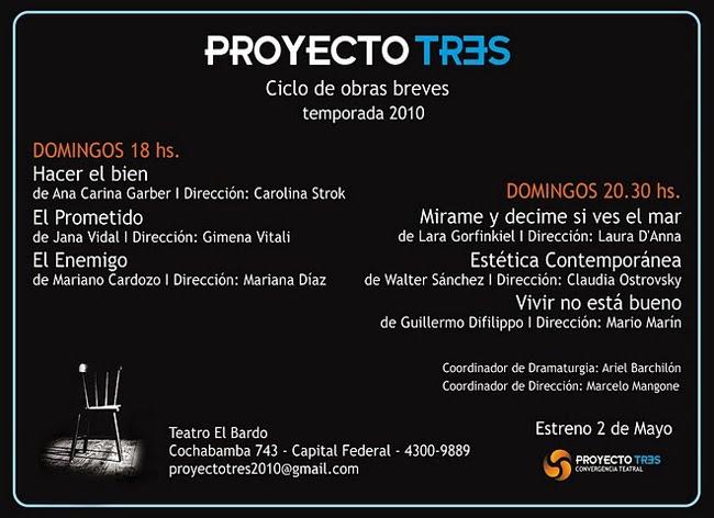 Proyecto Tres Convergencia Teatral temporada 2010