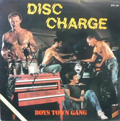 BOYS TOWN GANG - Disc Charge (1982)