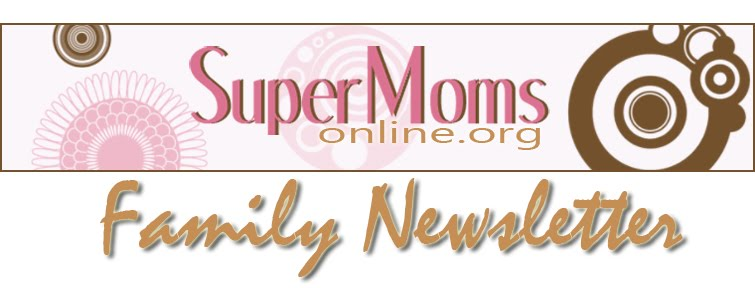 The Super Mom's Family Newsletter