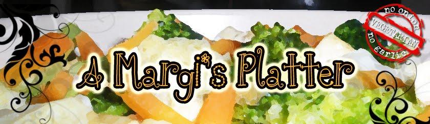 A Margi's Platter