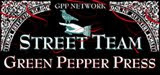 STREET TEAM GREEN PEPPER PRESS