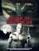 film RIVER OF DARKNESS
