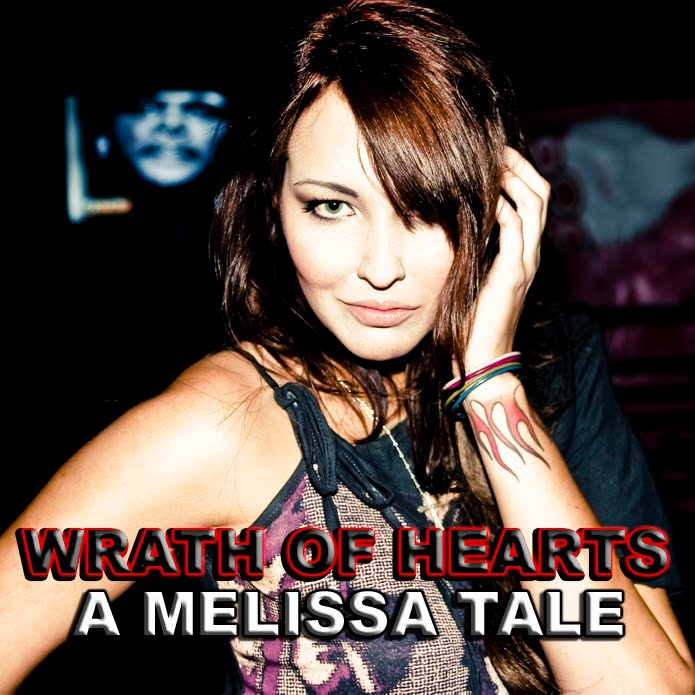 Wrath of Hearts: A Melissa Tale