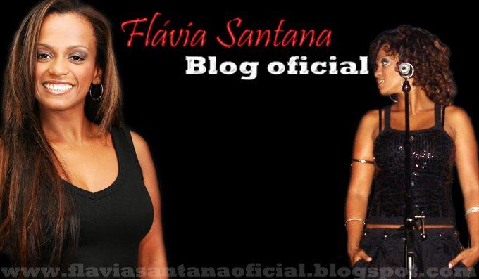 Blog Oficial - Flávia Santana.