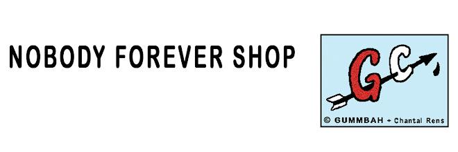 'NOBODY FOREVER' shop