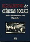 Imagens & Ciências Sociais (JP, Ed. Universitária UFPB, 1998).