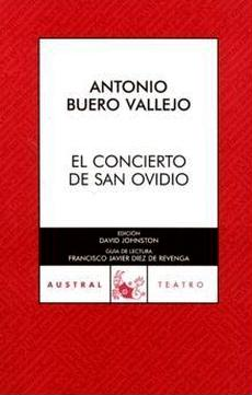El Concierto De San Ovidio por Antonio Buero Vallejo