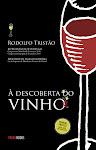 """""""À Descoberta do vinho"""""""