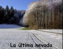 La última nevada